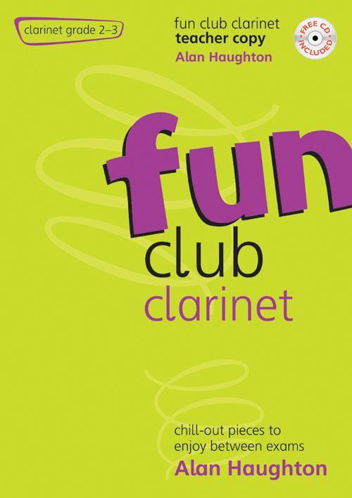 Fun Club Clarinet Grade 2-3 Teacher Copy