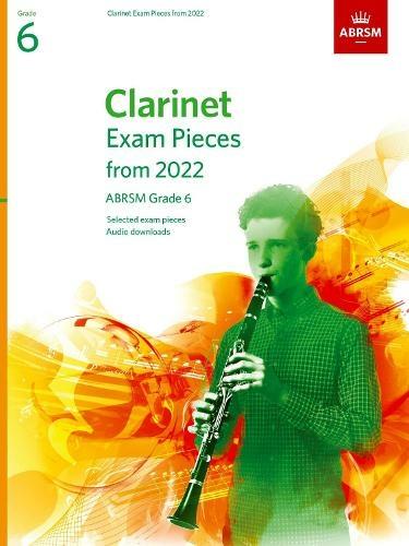 ABRSM Clarinet Exam Pieces From 2022 Grade 6