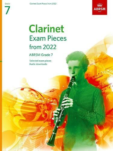 ABRSM Clarinet Exam Pieces From 2022 Grade 7
