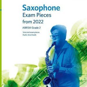 ABRSM Saxophone Exam Pieces From 2022 Grade 2