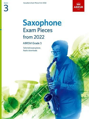 ABRSM Saxophone Exam Pieces From 2022 Grade 3