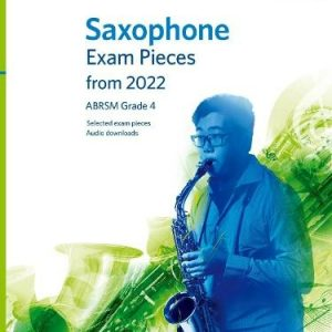 ABRSM Saxophone Exam Pieces From 2022 Grade 4